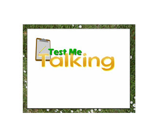 Test Me Talking